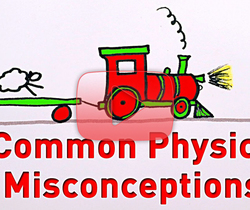 مفاهيم فيزيائية خاطئة منتشرة