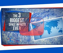 أكبر 3 اصطدامات لأجرام سماوية بكوكب الأرض